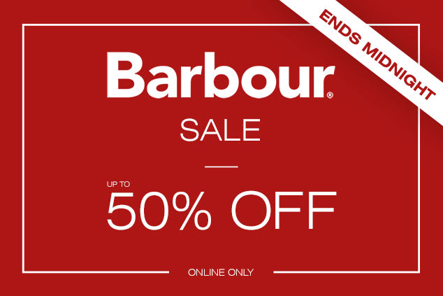 Barbour Sale Ends Midnight